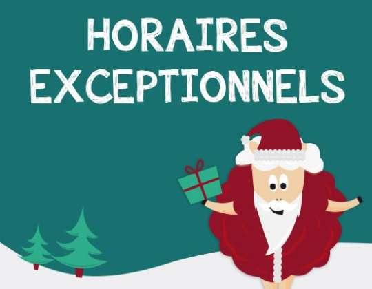 MODIFICATION EXCEPTIONNELLE DES HORAIRES DURANT LES FÊTES DE FIN D'ANNÉE